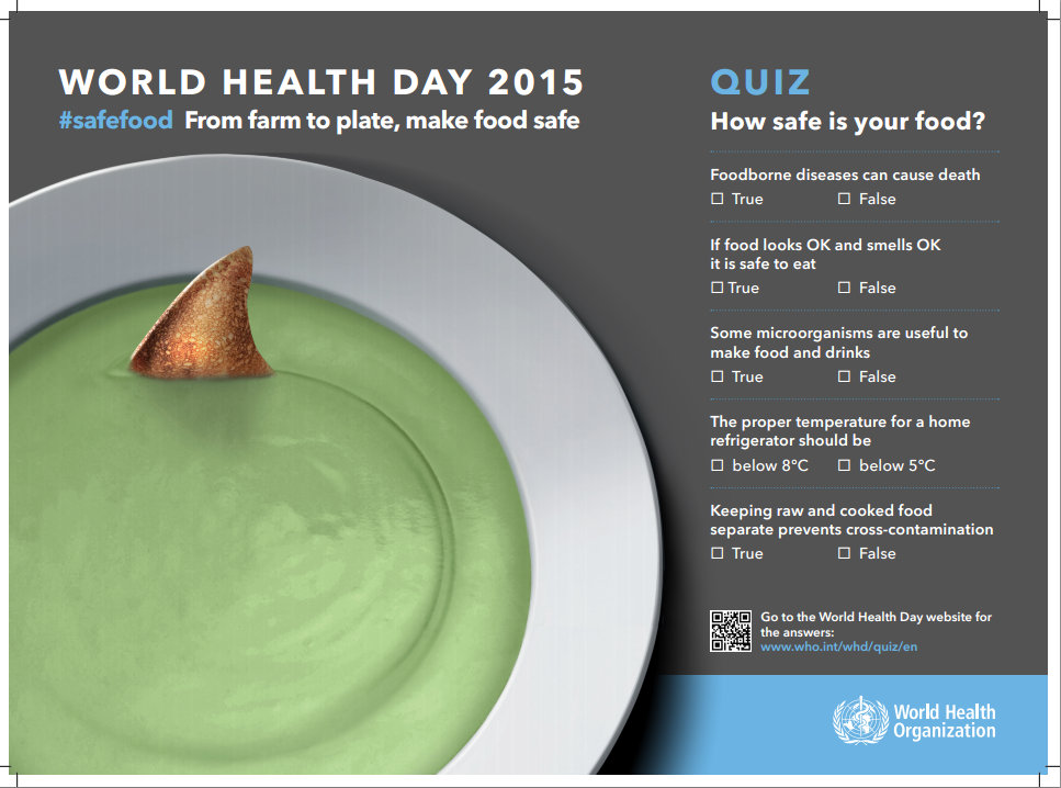 world health day how safe is your food april 7th